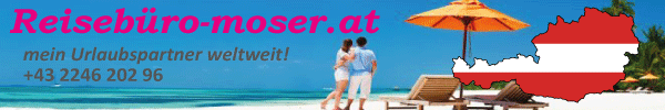 Reisebüro Moser - mein Urlaubspartner weltweit