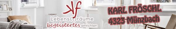 kf-Lebens(t)räume - Karl Fröschl, 4323 Münzbach